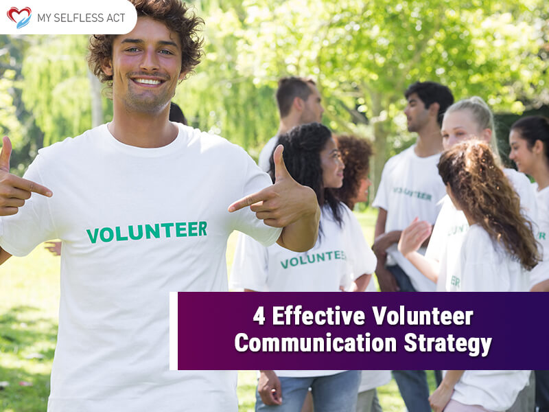 Effective Volunteer Communication Strategy