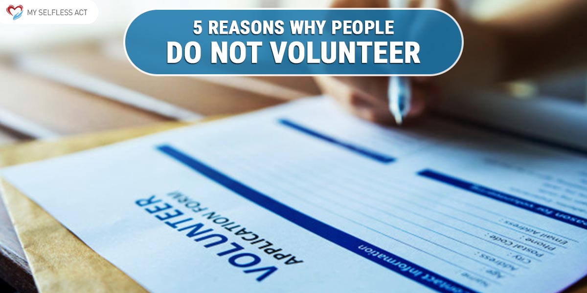 Why People Do Not Volunteer