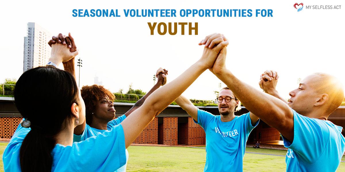 Seasonal Volunteer Opportunities for Youth